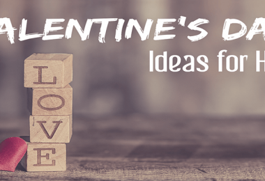 Valentine's Day Ideas for Him