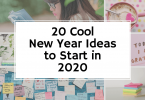 20 Cool New Year Ideas to Start in 2020 - Ideas to Live By