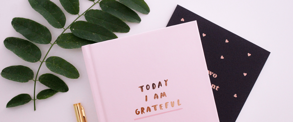Write a gratitude journal - Ideas to Live By